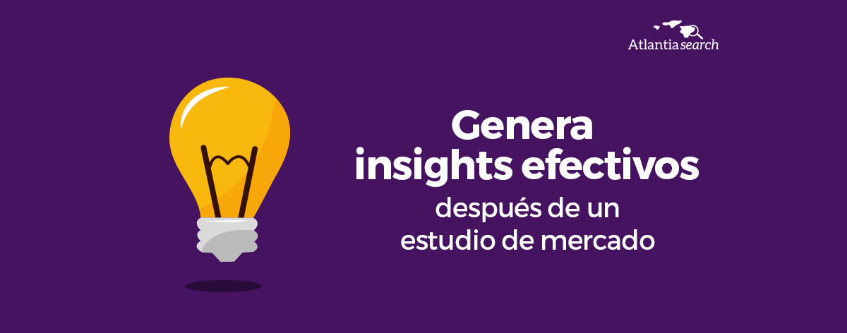 13-genera-insights-efectivos-despues-de-un-estudio-de-mercado-atlantia-search-investigacion-de-mercados-marketing