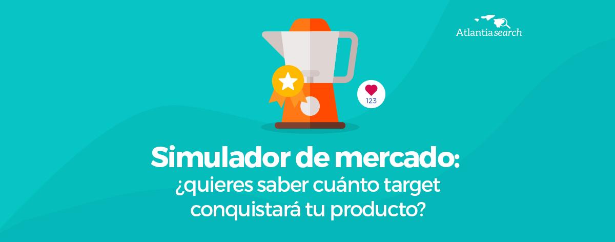 28 - simulador-de-mercado-quieres-saber-cuanto-target-conquistara-tu-producto-atlantia-search-investigacion-de-mercados-marketing-1