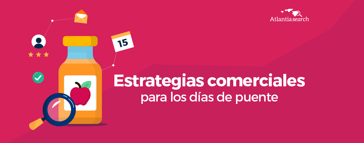 estrategias-comerciales-para-los-dias-de-puente-atlantia-search-investigacion-de-mercados-marketing-