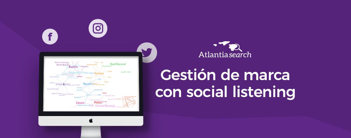 gestion-de-marca-con-social-listening-atlantia-search-investigacion-de-mercados-marketing