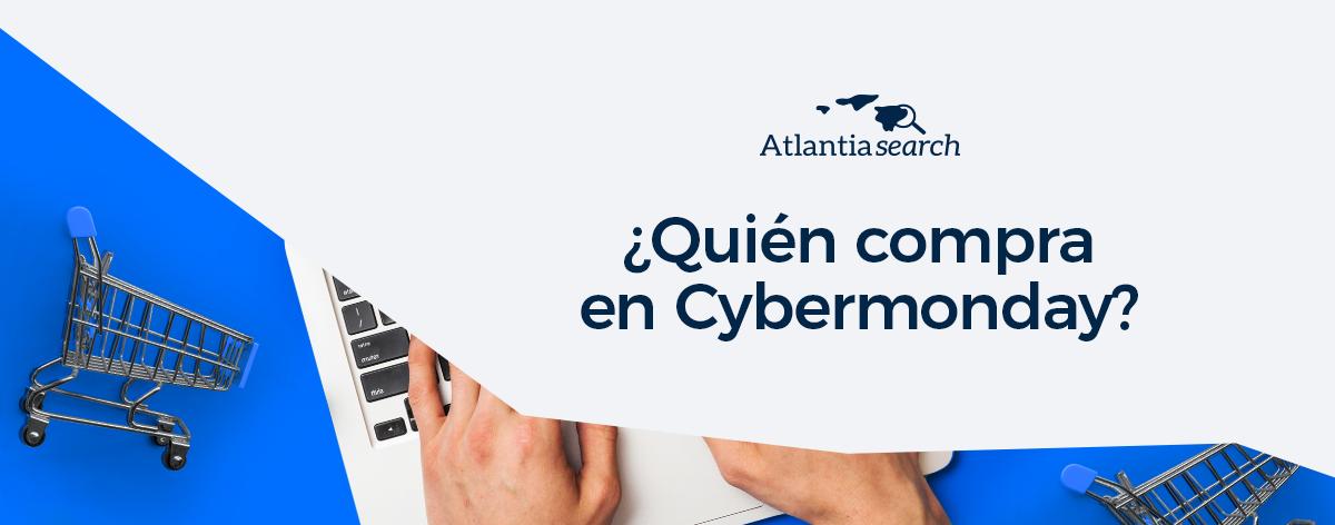 quien-compra-en-cybermonday-atlantia-search-investigacion-de-mercados-marketing