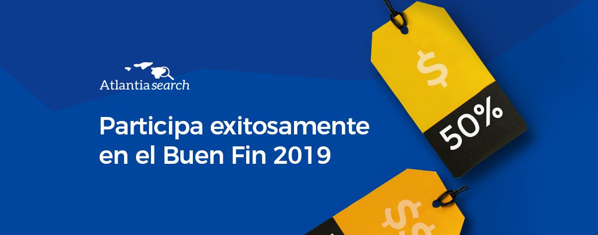 participa-exitosamente-en-el-buen-fin-2019-agencia-de-investigacion-de-mercados-atlantia-search-investigacion-de-mercados-marketing