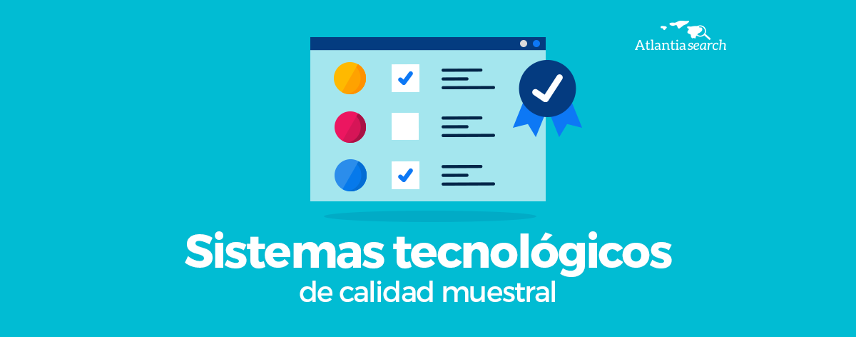 sistemas-tecnologicos-de-calidad-muestral-atlantia-search-investigacion-de-mercados-marketing